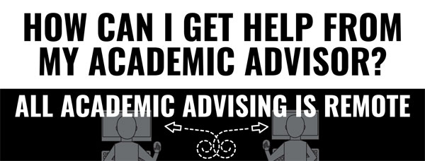 Banner image stating that academic advising services are currently being delivered remotely.