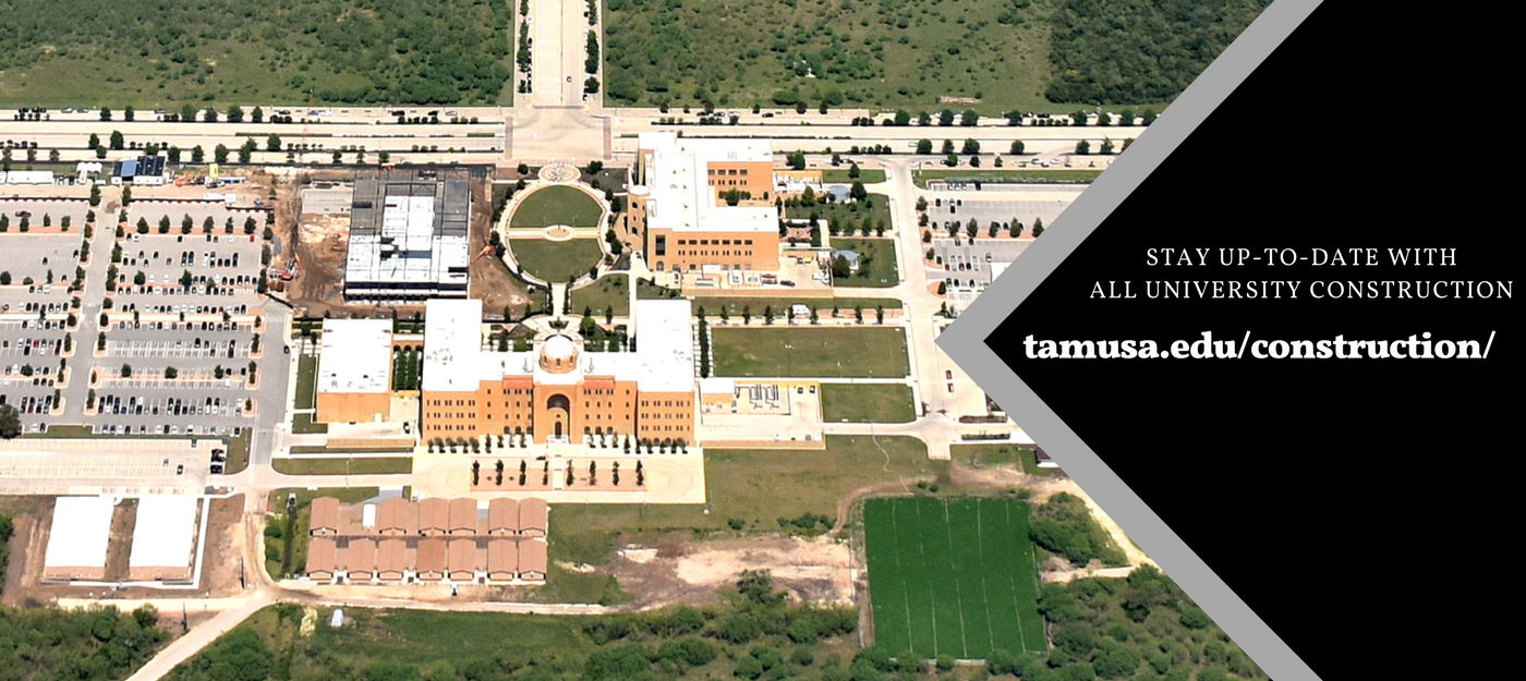 Stay up to date with all university contruction by visiting http://www.tamusa.edu/construction