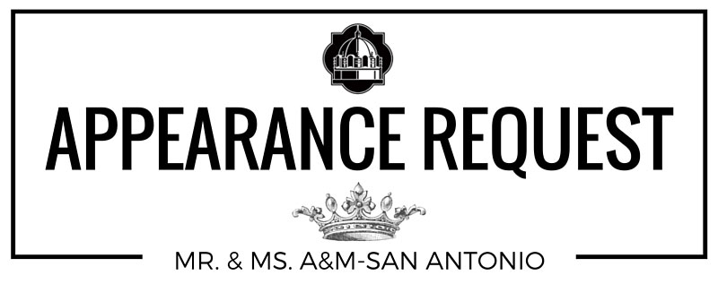 Mr. & Ms. A&M-SA Appearance Request Form