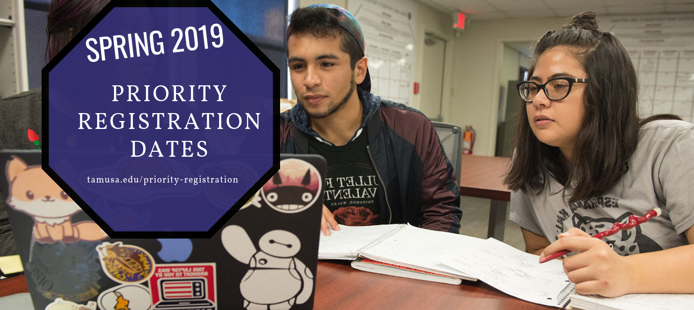Click here for Spring 2019 Priority Registration Dates